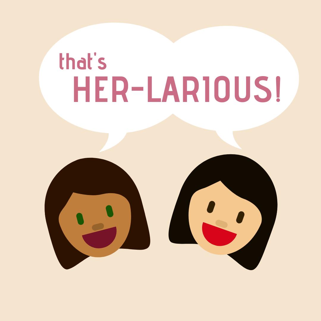 Her-larious logo.